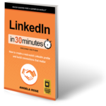 LinkedIn In 30 Minutes, 2nd Edition